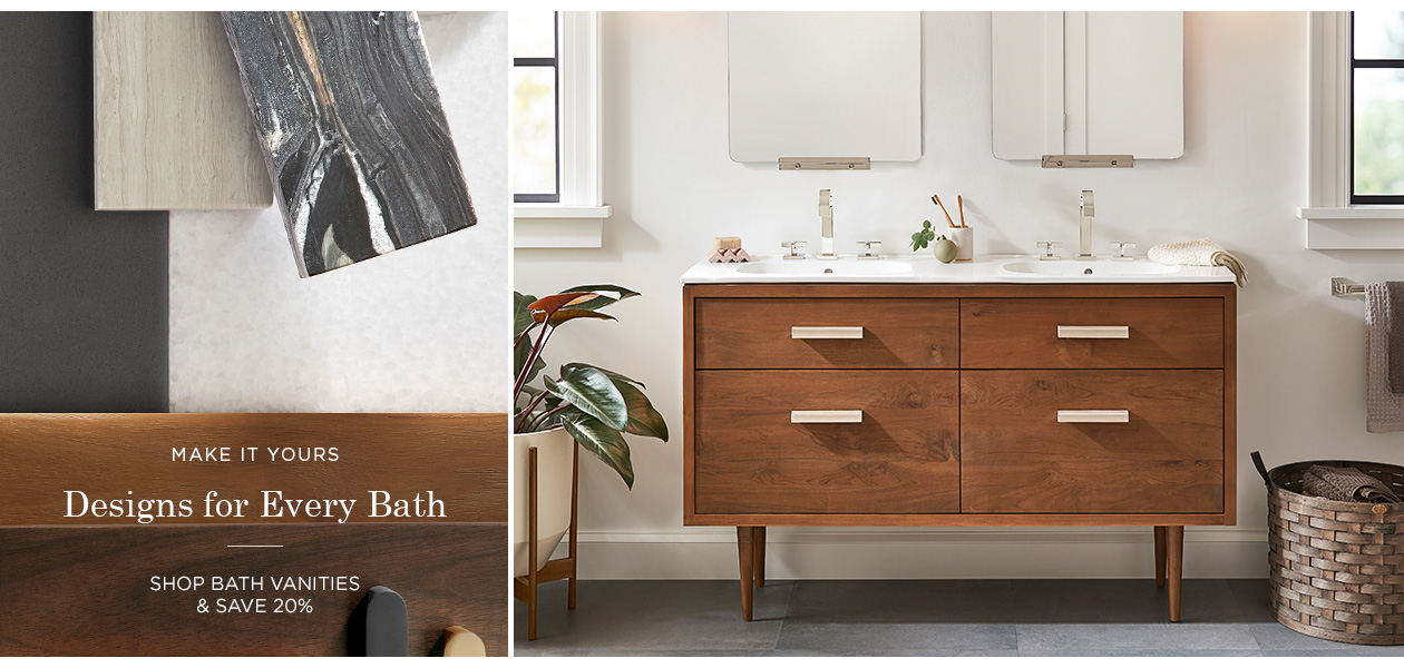 Save 20% on Bath Vanities