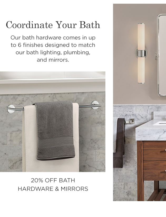 20% Off Bath Hardware & Mirrors