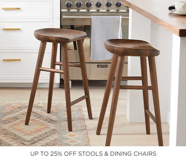 Up to 25% Off Stools & Dining Chairs