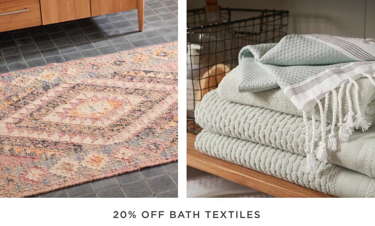 20% Off Bath Textiles