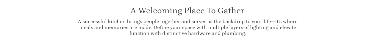 A Welcoming Place to Gather