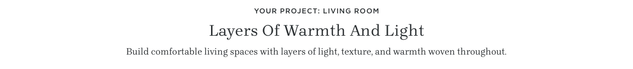 Layers of Warmth and Light