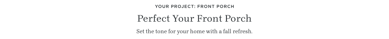 Perfect Your Front Porch