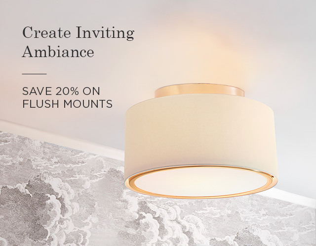 20% Off Flush Mounts