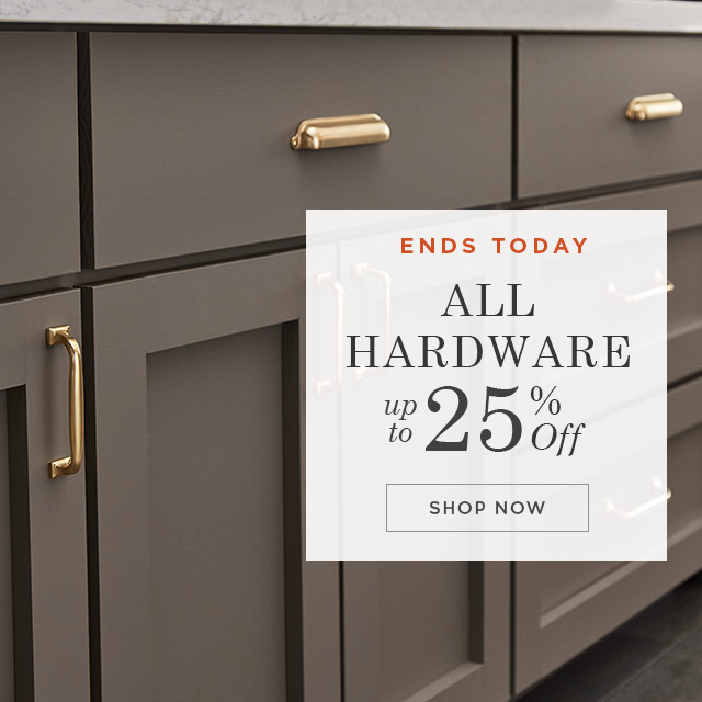 up to 25% Off Hardware