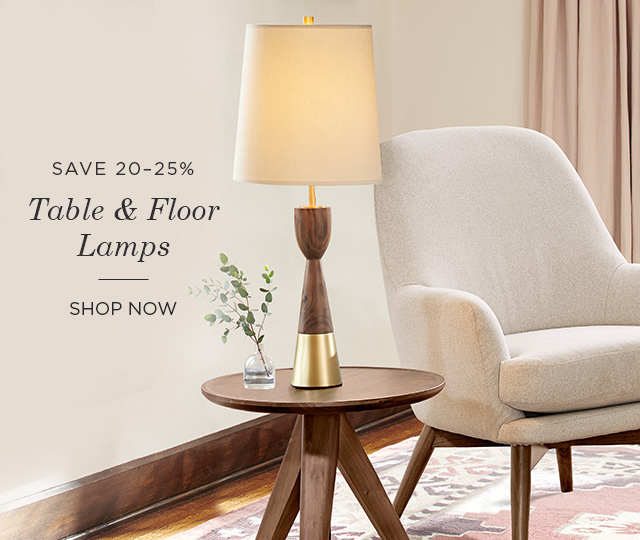 Save 20-25% on Table & Floor Lamps