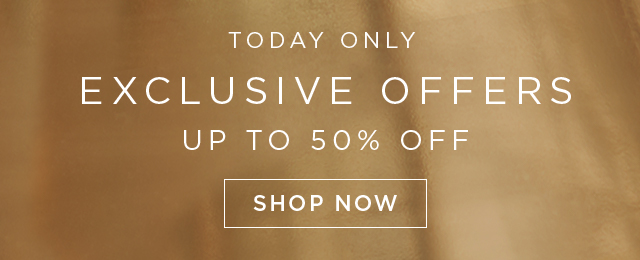 Exclusive Offers - up to 50% Off