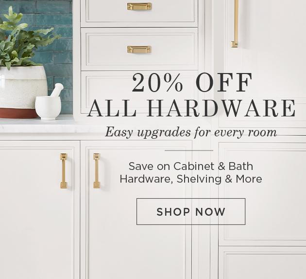 20% Off Hardware