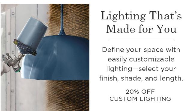 20% Off Custom Lighting