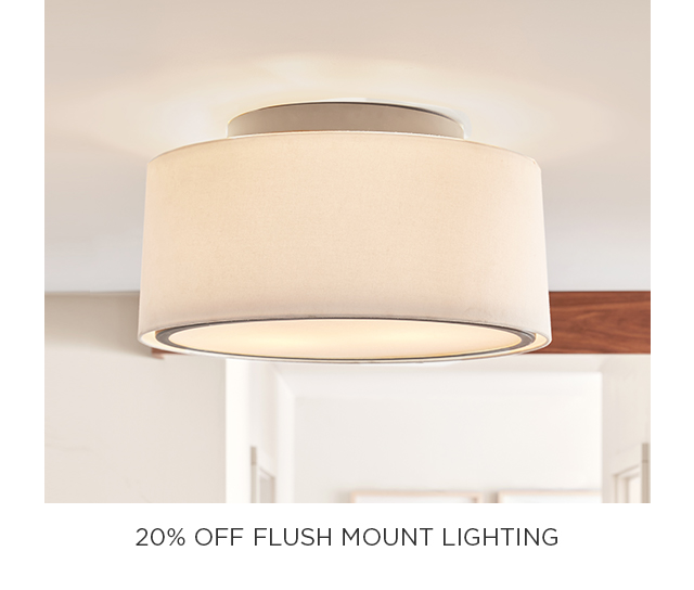 20% Off Flush Mount Lights