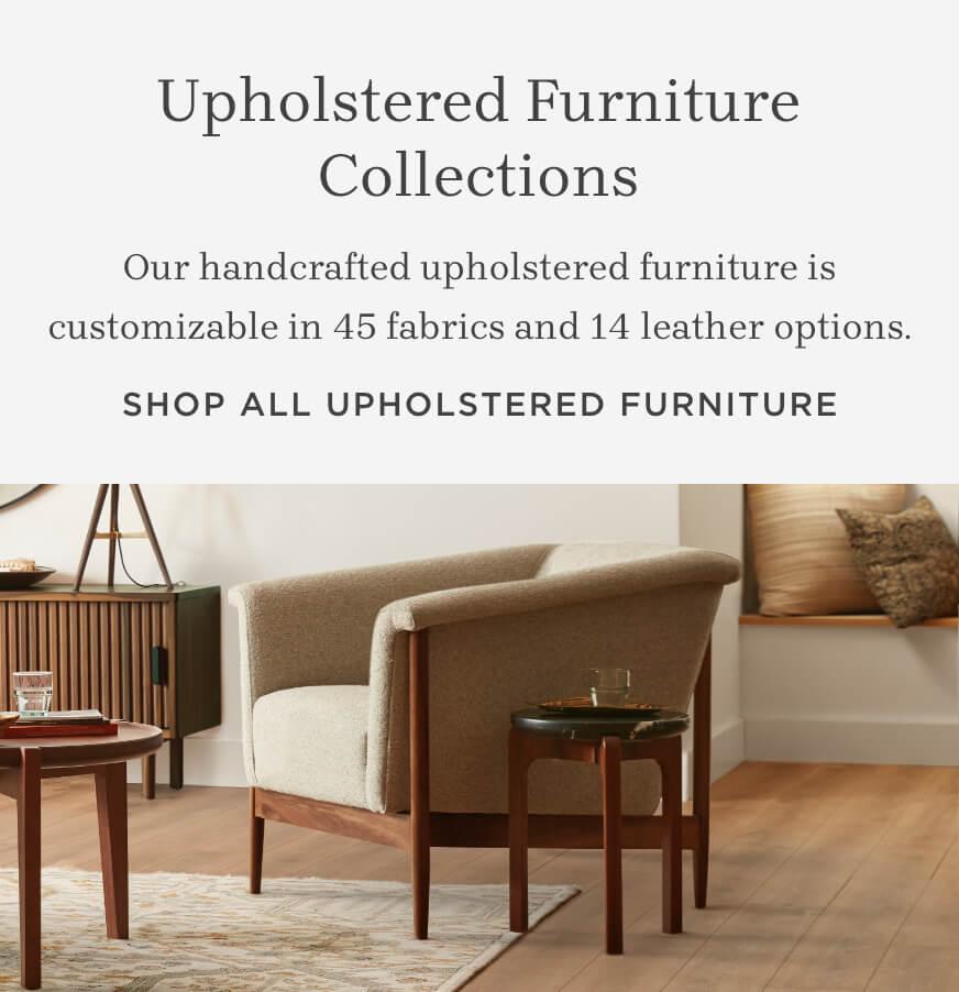 Shop All Upholstered Furniture
