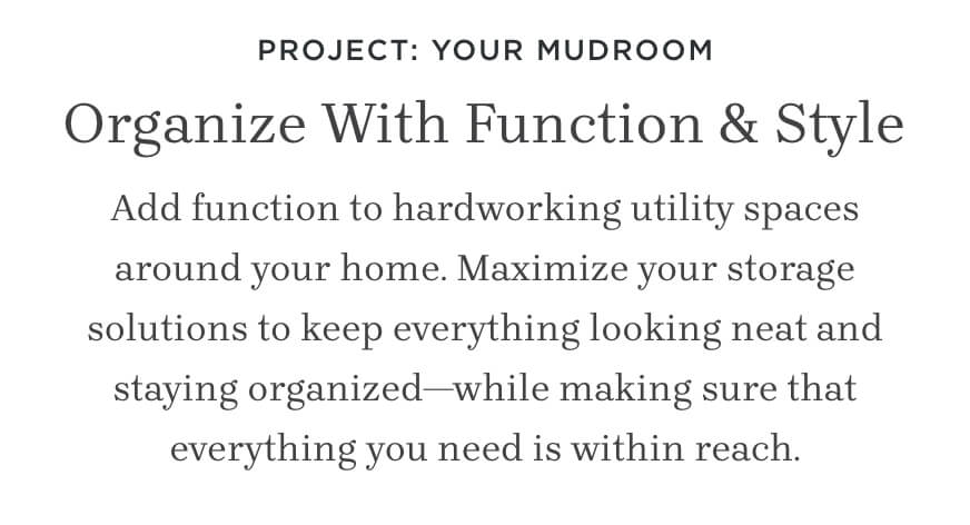 Organize With Function & Style