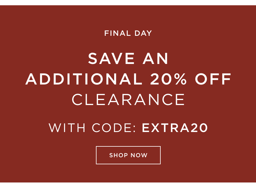 Save an Additional 20% Clearance